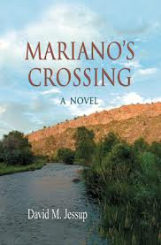 """Mariano's Crossing"" by David Jessup"